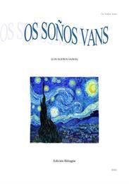 Os Soños Vans : Los Sueños Vanos by del Río, Raúl, Rodriguez, Sr.