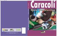 Caracolí: Historias de Lectores by Cabrales, Benjamin, Casadiego
