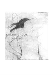 Sacrificados no ceo : Sacrificados en el... by Rodriguezdel Río, Raúl, Sr.