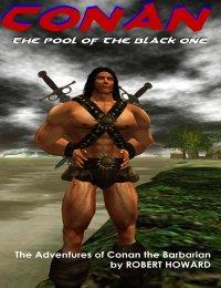 Conan the Barbarian in the Pool of the B... by Howard, Robert, E