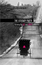 The Literary Party : Growing Up Gay and ... by Schwartz, James