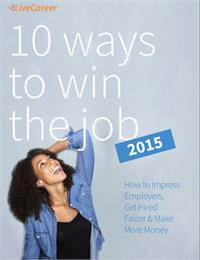 10 Ways to Win the Job 2015 by Ltd, LiveCareer