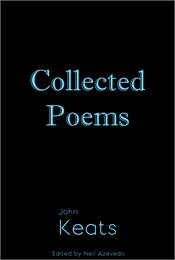 Collected Poems of John Keats : Volume 5... by Keats, John