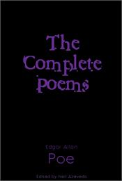 Complete Poems of Edgar Allan Poe : Volu... by Poe, Edgar, Allan
