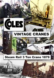 Coles Steam Rail 3 Ton Crane Of 1879 : A... Volume Vintage - 1 of 2 by Kemp, Anthony, James