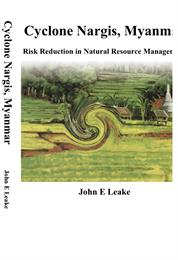 Cyclone Nargis, Myanmar : Risk Reduction... by Leake, John, Espie, Dr.
