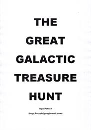 The Great Galactic Treasure Hunt : A Sci... Volume 1 by Potsch, Ingo