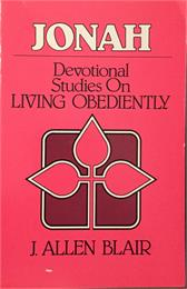 Jonah : Devotional Studies on Living Obe... by Blair, J., Allen