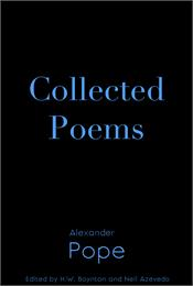 Collected Poems of Alexander Pope : The ... by Pope, Alexander
