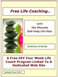 Free Life Coaching... : With The Phoenix... by Hardy, Ambrose, Aloysius