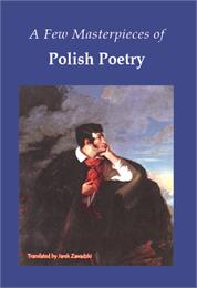 Selected Masterpieces of Polish Poetry :... by Zawadzki, Jarek