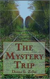The Mystery Trip by Zeller, Donna