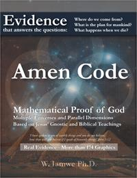 Amen Code : Mathematical Proof of God, M... by Iamwe, W., Ph.D.