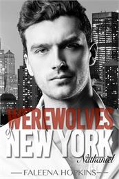 Werewolves of New York : Nathaniel Volume 1 by Hopkins, Faleena