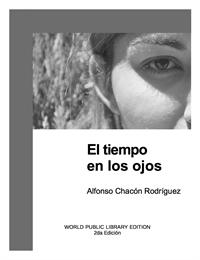 El tiempo en los ojos by Chacon Rodriguez, Alfonso
