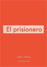 El Prisionero by I. Alvarez, Javier
