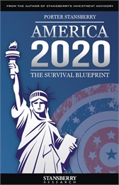 America 2020 : The Survival Blueprint, U... Volume Updated Edition by Stansberry, Frank Porter