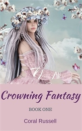 Crowning Fantasy, Book 1 Volume 1 by Russell, Coral, Linn, Mrs.