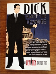 Dick Slays the Dragons : An Avery Dick A... by Dick, Avery, M