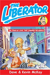 The Liberator : Part 1 Volume I by Mckay, Dave