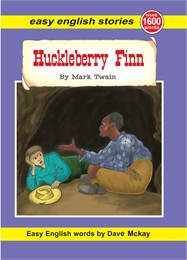 Huckleberry Finn : Easy English Edition by Mckay, Dave