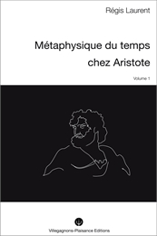 Metaphysique Du Temps Chez Aristote - I ... by Laurent, Régis