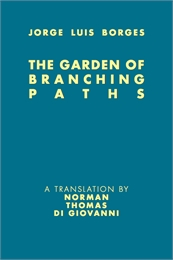 The Garden of Branching Paths by Borges, Jorge, Luis