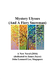 Mystery Ulysses  (A New Novel 2016) by Lee, John Lennard