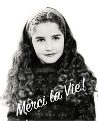 Merci la Vie ! by Yaari, Rebecca, Mrs.