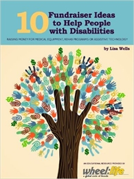 10 Fundraising Ideas to Help People with... by Wells, Lisa, Ms.