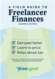 A Field Guide to Freelancer Finances by Designers, Developers and FreeAgent