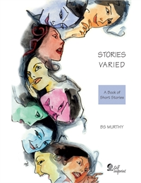 Stories Varied : A Book of Short Stories by Murthy, BS