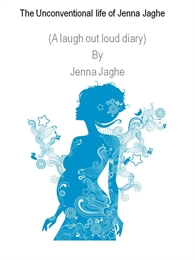 The Unconventional Life of Jenna Jaghe by Ward, Victoria, Jane