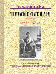 Travancore State Manual : With foreword ... by Aiya, V Nagam