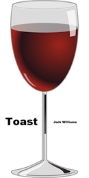 Toast by Williams, Jack, Milton