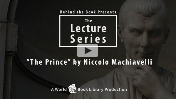 The Prince by Niccolo Machiavelli by Behind the Book
