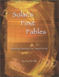 Solar' First Fables : Volume 1 by Hills, Paul, R