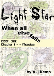 Light Star, When All Else Fails : A nove... Volume Chapter 1 by Kemp, Anthony, Janes