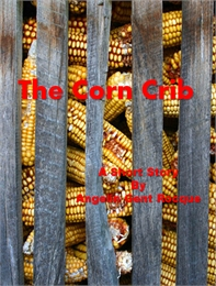 The Corn Crib by Rocque, Angelin, Gent