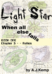 Light Star : When All Else Fails; Book O... Volume Book One, Chapter 3 by Kemp, Anthony, James