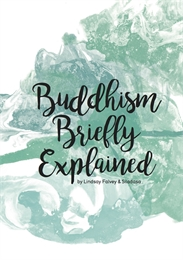 Buddhism Briefly Explained, 2nd Revised ... Volume Second Revised Edition by Falvey, Lindsay, Dr.