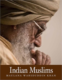 Indian Muslims by Khan, Maulana, Wahiduddin