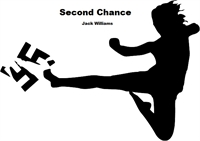 Second Chance by Williams, Jack