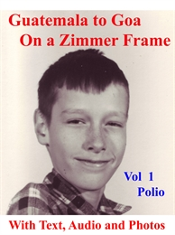 Guatemala to Goa on a Zimmerframe : Volu... by West, Jim, William