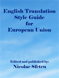 English Translation Style Guide for Euro... by Sfetcu, Nicolae