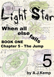Light Star - When All Else Fails - Chapt... Volume Chapter 5 by Kemp, Anthony, James