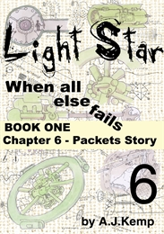 Light Star - When All Else Fails - Chapt... Volume Chapter 6 by Kemp, Anthony, James