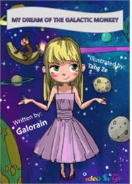 My Dream of the Galactic Monkey by Creations, Galorian