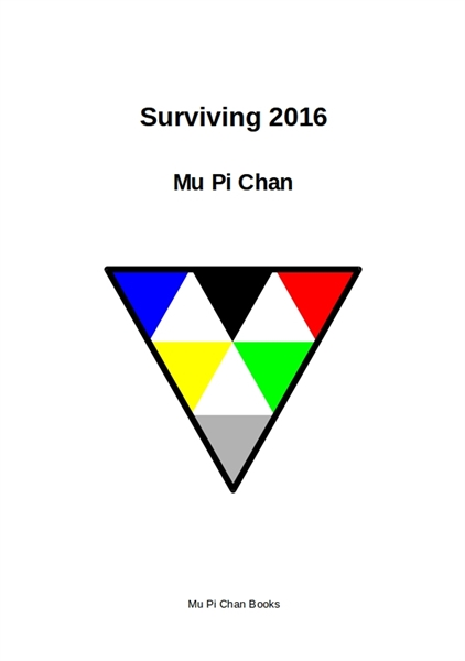 Surviving 2016 by Chan, Mu, Pi