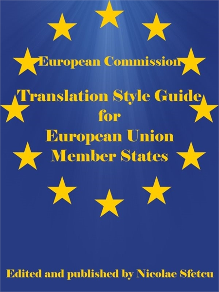 Translation Style Guide for European Uni... by Sfetcu, Nicolae